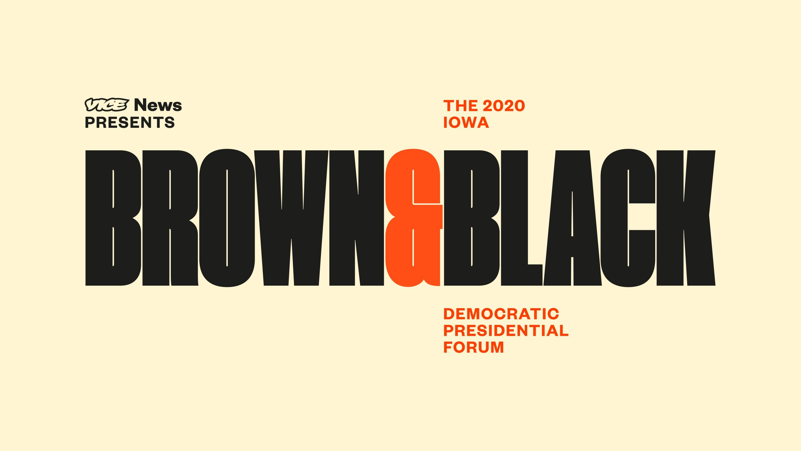, VICE News to Broadcast the 2020 Brown & Black Democratic Presidential Forum Jan. 20, Saubio Making Wealth