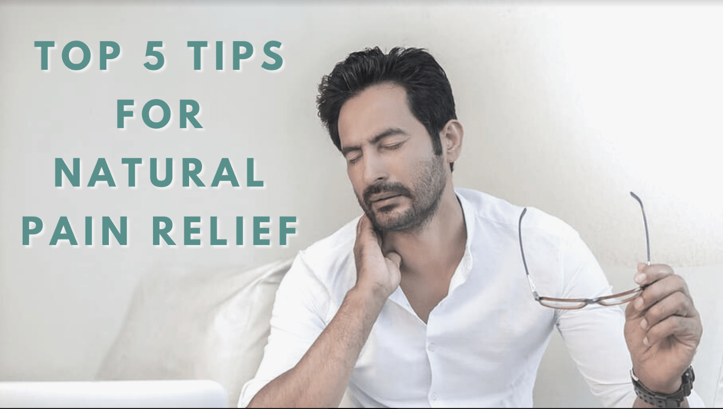 , Top 5 Tips for Natural Pain Relief, Saubio Making Wealth